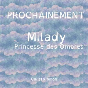 Milady, Princesse des Ombres