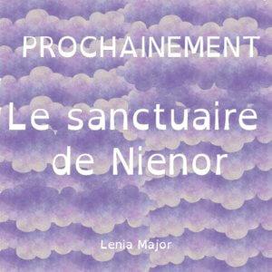 Le sanctuaire de Nienor